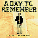 A Day To Remember - For Those Who Have Heart - Digipak CD+DVD
