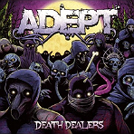 Adept - Death Dealers - CD