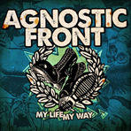 Agnostic Front - My Life My Way Colored - LP