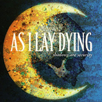As I Lay Dying - Shadows Are Security - CD