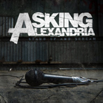 Asking Alexandria - Stand Up And Scream - CD
