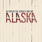 Between The Buried And Me - Alaska - CD