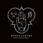 Boysetsfire - While A Nation Sleeps - Digipak CD