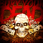 Bury Your Dead - Mosh 'N' Roll - LP