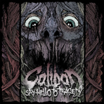 Caliban - Say Hello To Tragedy - LP+CD