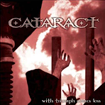 Cataract - With Triumph Comes Loss - CD