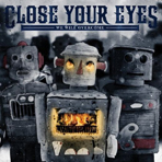 Close Your Eyes - We Will Overcome - CD