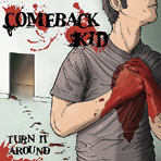Comeback Kid - Turn It Around - CD