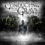 Conducting From The Grave - Revenants - CD