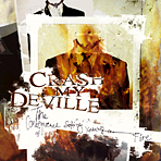 Crash My Deville - The Consequence Of Setting Yourself On Fire - CD