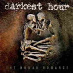 Darkest Hour - The Human Romance - Digipak CD