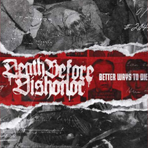 Death Before Dishonor - Better Ways To Die - CD