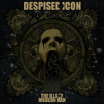 Despised Icon - The Ills Of Modern Man - CD