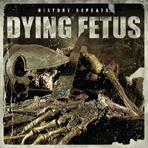 Dying Fetus - History Repeats Ltd. EP - CD