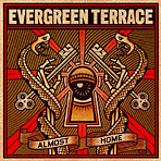 Evergreen Terrace - Almost Home - Digipak CD
