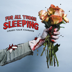 For All Those Sleeping - Cross Your Fingers - CD