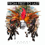 From First To Last - Throne To The Wolves - CD