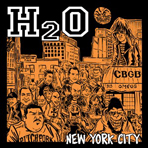 H2O - New York City Colored - Seven Inch