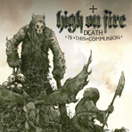 High On Fire - Death Is This Communion - CD