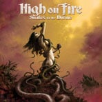 High On Fire - Snakes For The Divine - CD