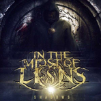 In The Midst Of Lions - Shadows - CD