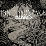 Ion Dissonance - Cursed - Digipak CD