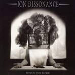 Ion Dissonance - Minus The Herd - CD