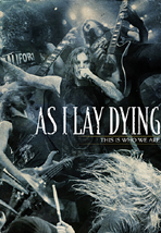 As I Lay Dying - This Is Who We Are - Triple DVD