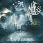 Like Moths To Flames - When We Don't Exist - CD