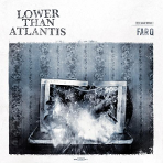 Lower Than Atlantis - Far Q - LP