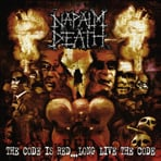 Napalm Death - The Code Is Red... Long Live The Code - Digipak CD