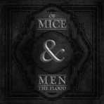 Of Mice & Men - The Flood - CD