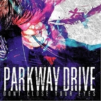 Parkway Drive - Don't Close Your Eyes - CD