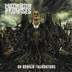 Postmortem Promises - On Broken Foundations - CD