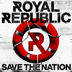 Royal Republic - Save The Nation - CD