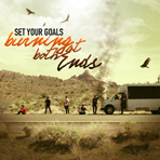 Set Your Goals - Burning At Both Ends - CD