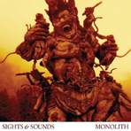 Sights & Sounds - Monolith - Digipak CD