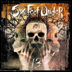 Six Feet Under - 13 - CD