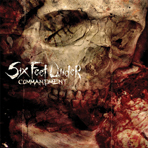 Six Feet Under - Commandment - CD