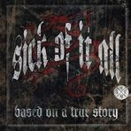 Sick Of It All - Based On A True Story - CD