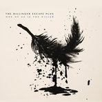 The Dillinger Escape Plan - One Of Us Is The Killer - CD