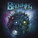 The Browning - Burn This World (Ltd. Tour Edition) - 2 CD