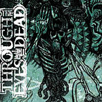 Through The Eyes Of The Dead - Skepsis - Digipak CD