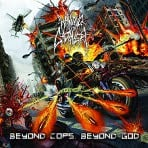 Waking The Cadaver - Beyond Cops Beyond God - CD