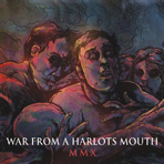 War From A Harlots Mouth - MMX - CD