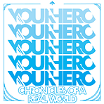 Your Hero - Chronicles Of A Real World - CD