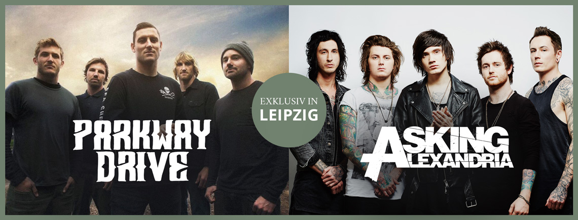 Parkway Drive and Asking Alexandria in Leipzig